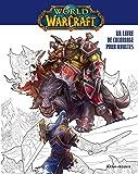 Warcraft - Un livre de coloriage pour adultes
