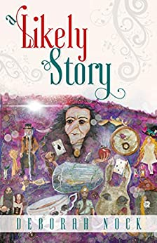 A Likely Story by [Deborah Nock]