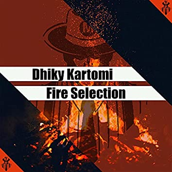 Fire Selection
