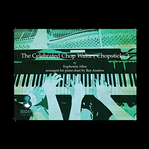 Euphemia Allen,Ben Andrew-Chopsticks-2 Pianos-BOOK