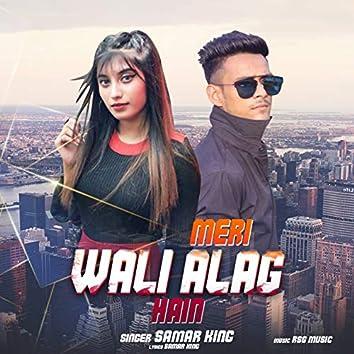 Meri Wali Alag Hain