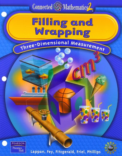 Prentice Hall Connected Mathematics Filling and Wrapping Student Edition (Softcover) 2006c (Connected Mathematics 2)