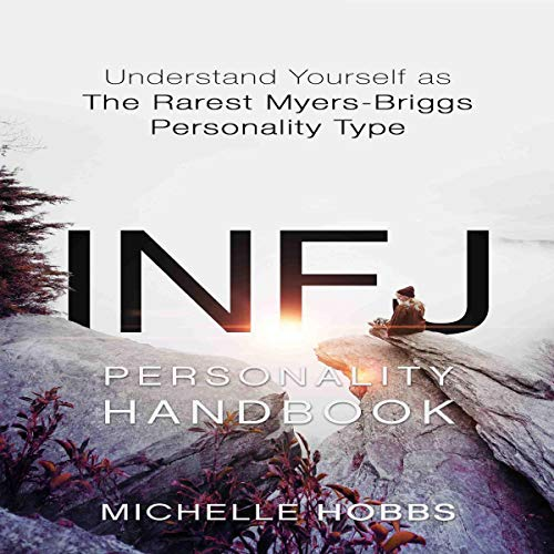 『INFJ Personality Handbook: Understand Yourself as the Rarest Myers-Briggs Personality Type』のカバーアート