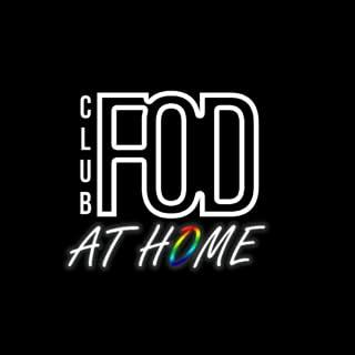 Club F.O.D at Home