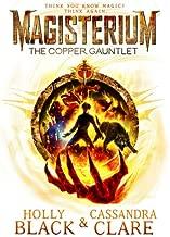 Magisterium. The Copper Gauntlet (The Magisterium)