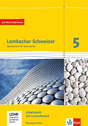 Lambacher Schweizer Mathematik 5. Ausgabe Rheinland-Pfalz: Arbeitsheft plus Lösungsheft und Lernsoftware Klasse 5 (Lambacher Schweizer. Ausgabe für Rheinland-Pfalz ab 2012)