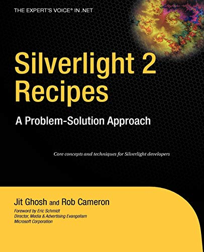 Silverlight 2 Recipes: A Problem-Solution Approach (Expert's Voice in .NET)