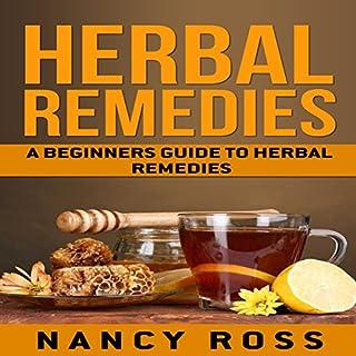 Herbal Remedies: A Beginners Guide to Herbal Remedies cover art