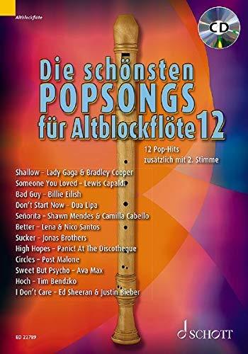 Die schönsten Popsongs für Alt-Blockflöte: 12 Pop-Hits. Band 12. 1-2 Alt-Blockflöten. Ausgabe mit CD.