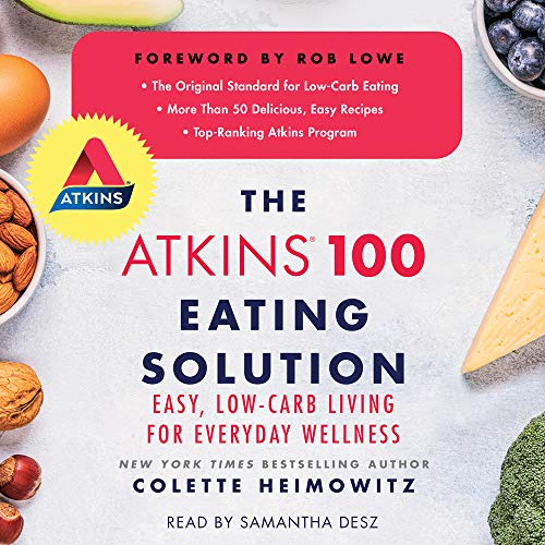 The Atkins 100 Eating Solution Audiobook By Colette Heimowitz cover art
