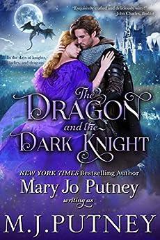 The Dragon and the Dark Knight: A Romantic Fantasy Novella by [Mary Jo Putney, M.J. Putney]