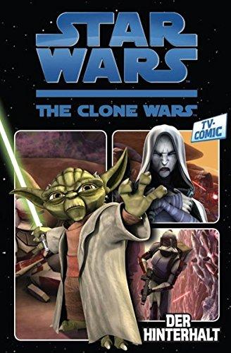 Star Wars - The Clone Wars: TV-Comic, Band 1: Der Hinterhalt