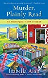 Murder, Plainly Read (Amish Quilt Shop Mystery Book 4) (English Edition)