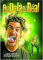 Au Dela Du Real [DVD]