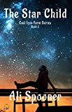 The Star Child (Cast Iron Farm Series Book 2)