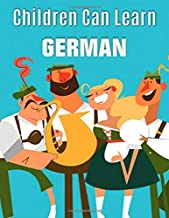 Children Can Lean German (Full Color): How to Speak German for kids