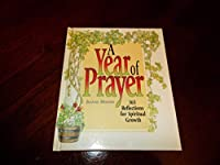 A Year of Prayer: 365 Reflections for Spiritual Growth