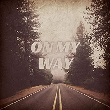 On My Way (feat. Demrick & Ana Tovar)