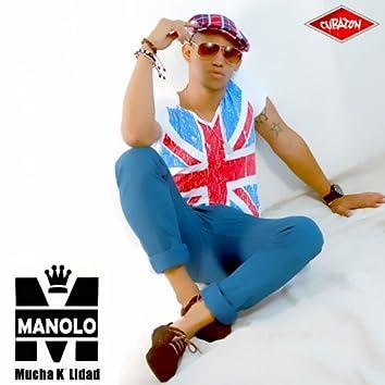 Mucha K´Lidad (Cubaton Presents Manolo)