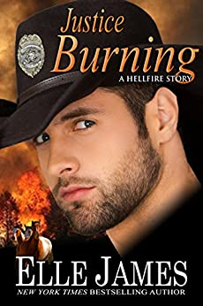 Justice Burning (Hellfire Series Book 2) by [Elle James]