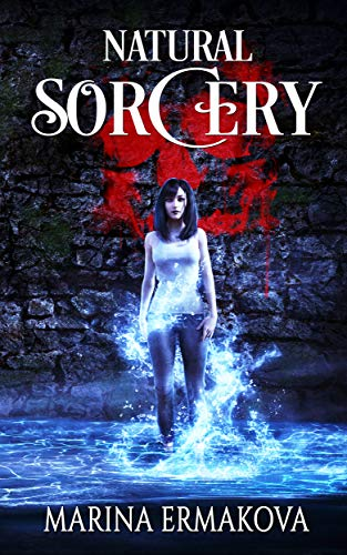 Natural Sorcery (Jordan Sanders Book 2) (English Edition)
