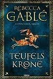 Teufelskrone: Ein Waringham-Roman.  von Rebecca Gablé