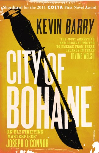 City of Bohane by [Kevin Barry]