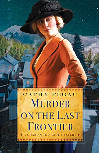 Image of Murder on the Last Frontier (A Charlotte Brody Mystery)