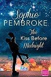 THE KISS BEFORE MIDNIGHT: A Christmas Romance: A heartwarming Christmas romantic comedy