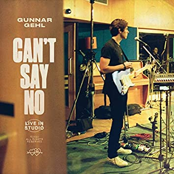 Can't Say No (Live In Studio)