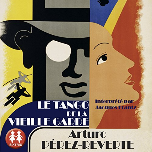Le tango de la Vieille Garde audiobook cover art