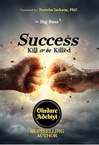 The Big Boss 4: Success: Kill or be Killed (English Edition)