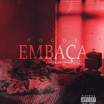Embaça (feat. Bagin)