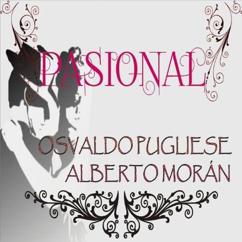 Osvaldo Pugliese & Alberto Morán