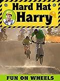 Hard Hat Harry: Fun on Wheels [OV]