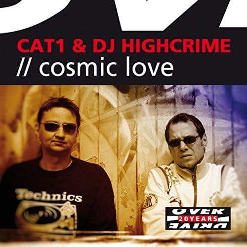 Cat 1 & DJ Highcrime