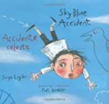 Sky Blue Accident/Accidente Celeste