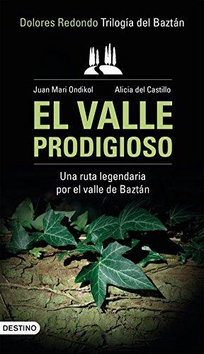 El valle prodigioso: Trilogía del Baztán / Dolores Redondo (VARIOS)