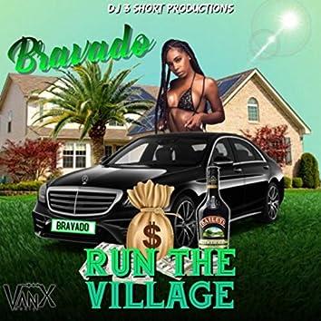 Run The Village