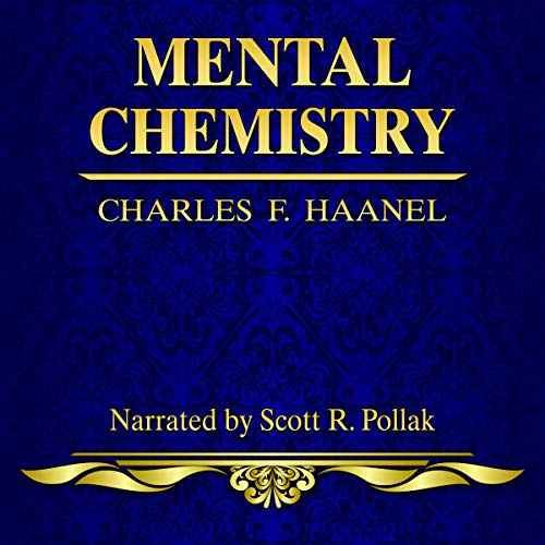 Mental Chemistry Audiobook By Charles F. Haanel cover art