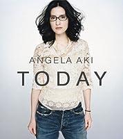 Today by Angela Aki (2007-09-25)