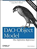 Access & DAO Object Model : The Definitive Reference
