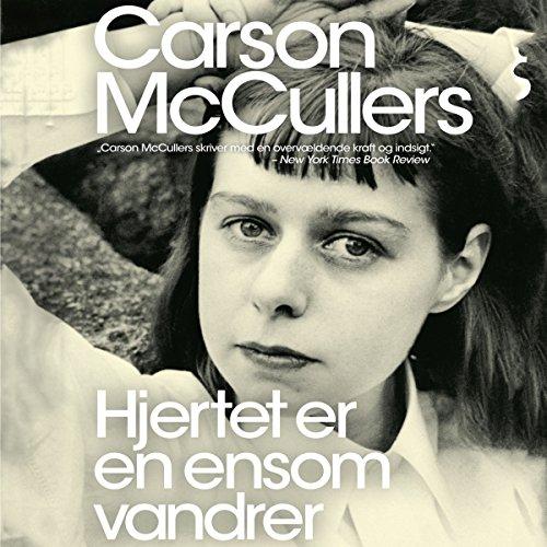 Hjertet er en ensom vandrer audiobook cover art