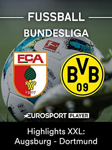 Highlights XXL: FC Augsburg gegen Borussia Dortmund