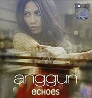 Echoes by Anggun (2011-08-23)