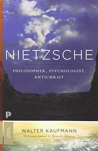 Nietzsche: Philosopher, Psychologist, Antichrist (Princeton Classics (104))
