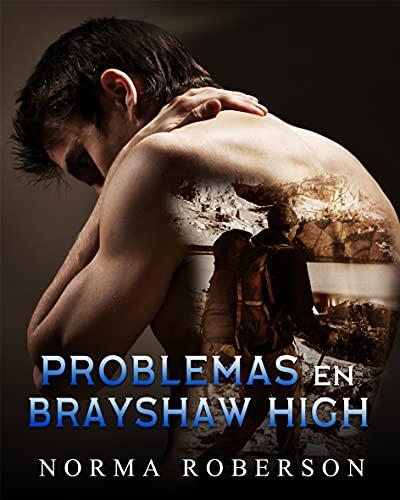 Problemas en Brayshaw High de Norma Roberson