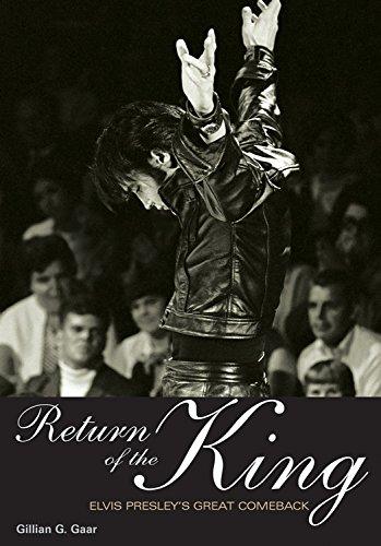 Return of the King: Elvis Presley\'s Great Comeback (Genuine Jawbone Books)