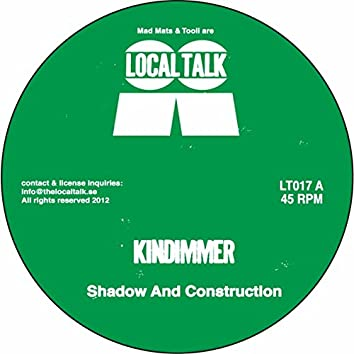 Shadow & Construction EP