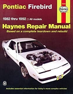 [Pontiac Firebird (1982-92) Automotive Repair Manual] (By: John B. Raffa) [published: September, 1988]